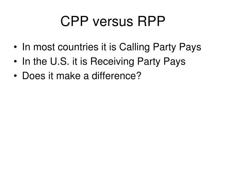 CPP versus RPP
