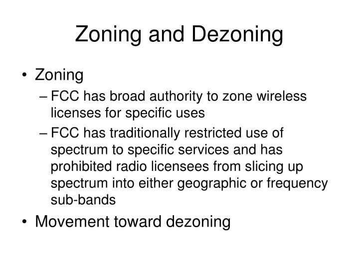 Zoning and Dezoning