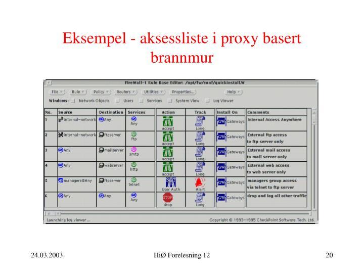 Eksempel - aksessliste i proxy basert brannmur