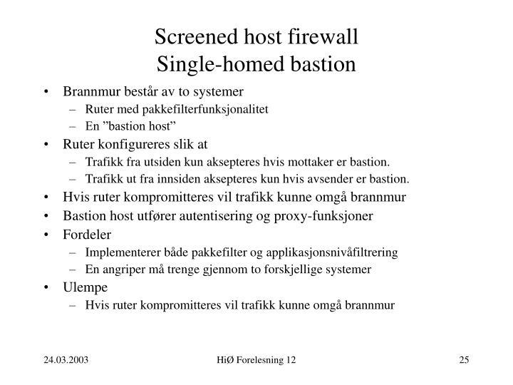 Screened host firewall