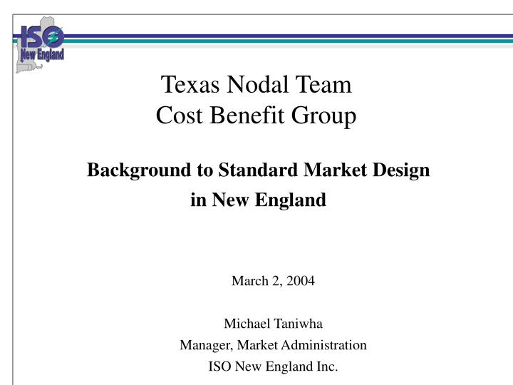 texas nodal team cost benefit group n.