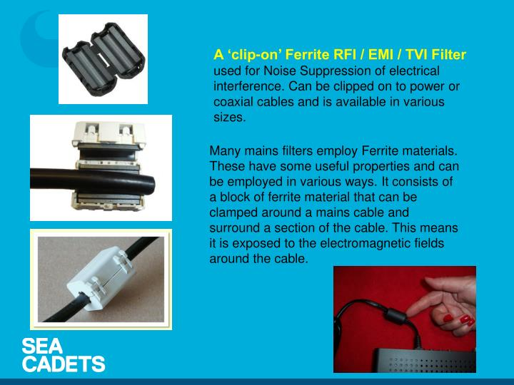 A 'clip-on' Ferrite RFI / EMI / TVI Filter