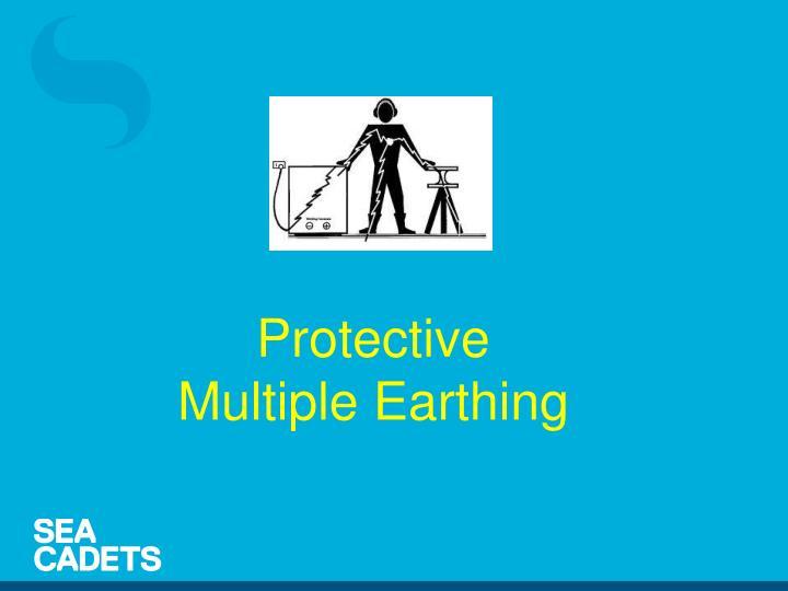 Protective Multiple Earthing