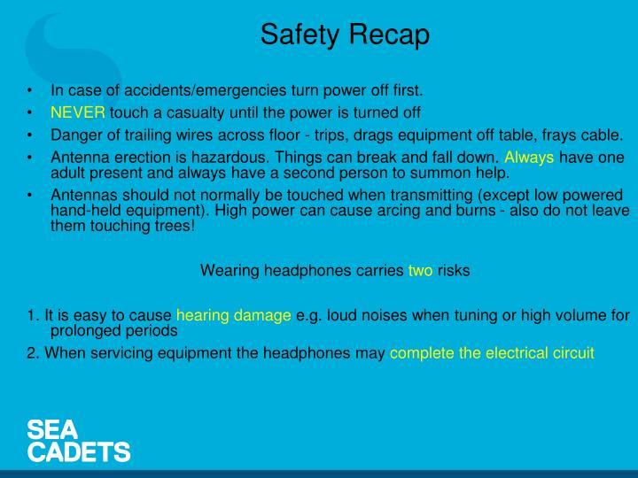 Safety Recap