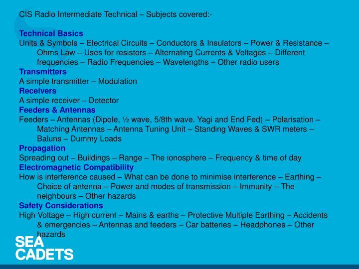 CIS Radio Intermediate Technical – Subjects covered:-