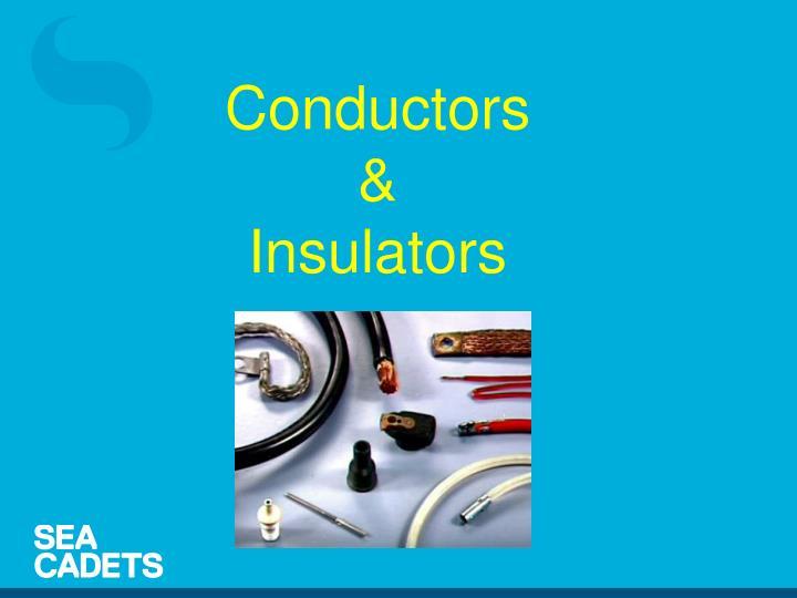 Conductors &