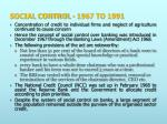 social control 1967 to 1991