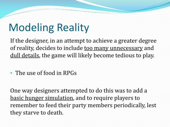 Modeling Reality