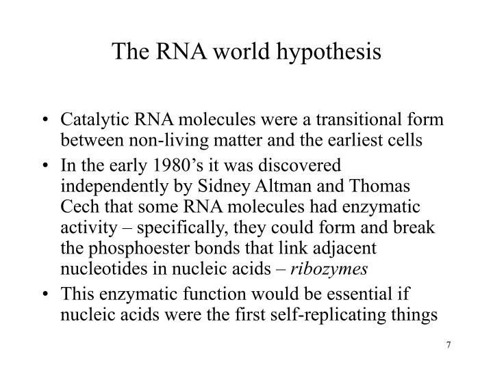 The RNA world hypothesis