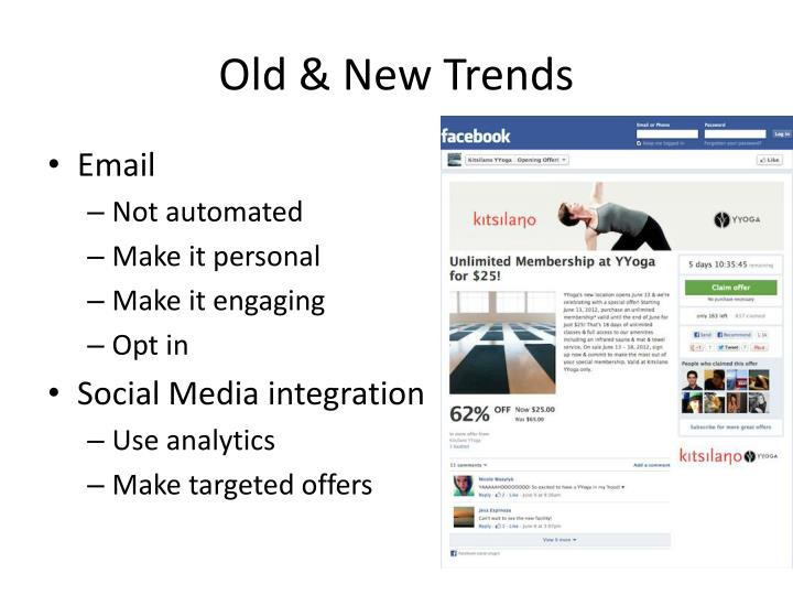 Old & New Trends