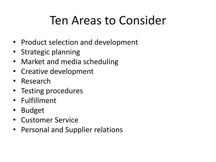 Ten Areas to Consider