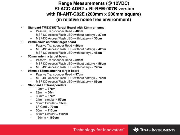 Range Measurements (@ 12VDC)
