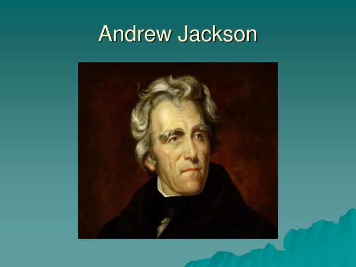 an analysis of the changes in the american politics during the presidency of andrew jackson Andrew jackson left a permanent imprint upon american politics and the presidency within eight years, he melded the amorphous coalition of personal followers who had elected him into the country's most durable and successful political party, an electoral machine whose organization and discipline.