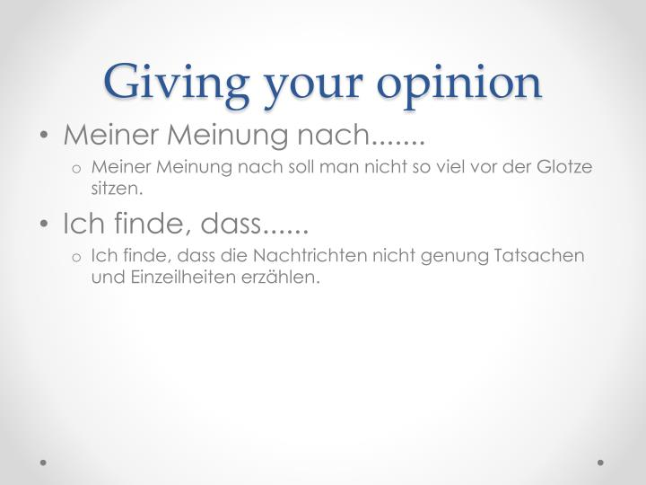 Giving your opinion