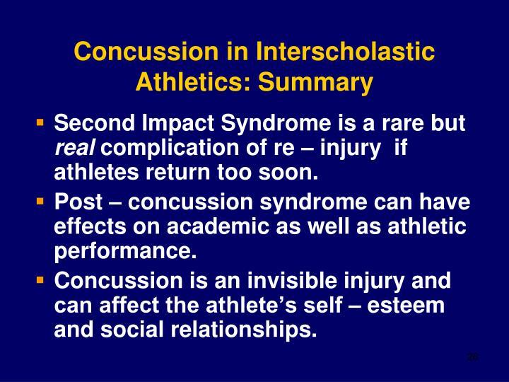 Concussion in Interscholastic Athletics: Summary