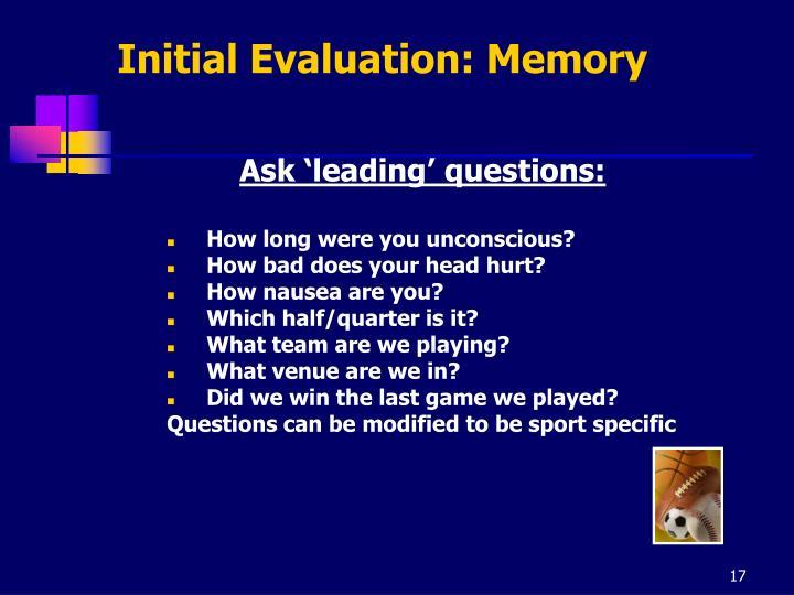 Initial Evaluation: Memory