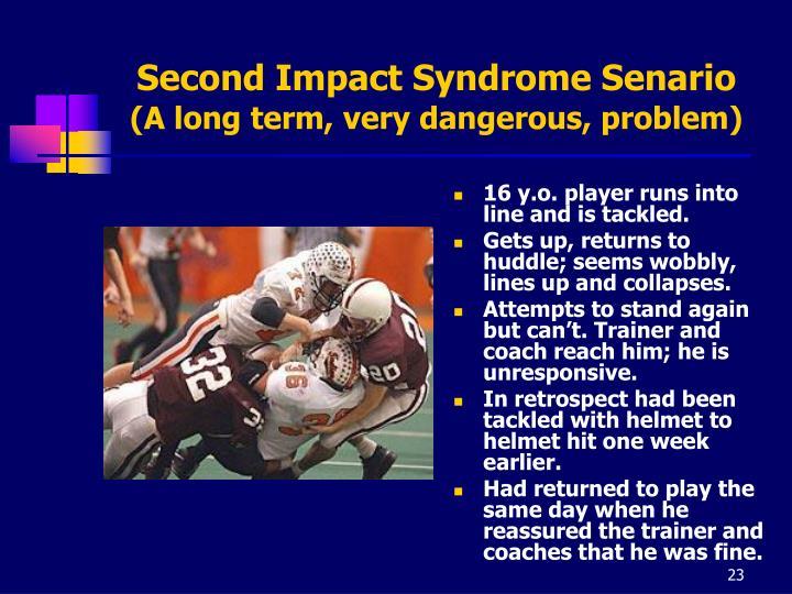 Second Impact Syndrome Senario