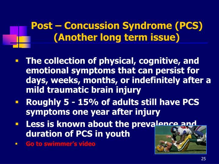 Post – Concussion Syndrome (PCS)