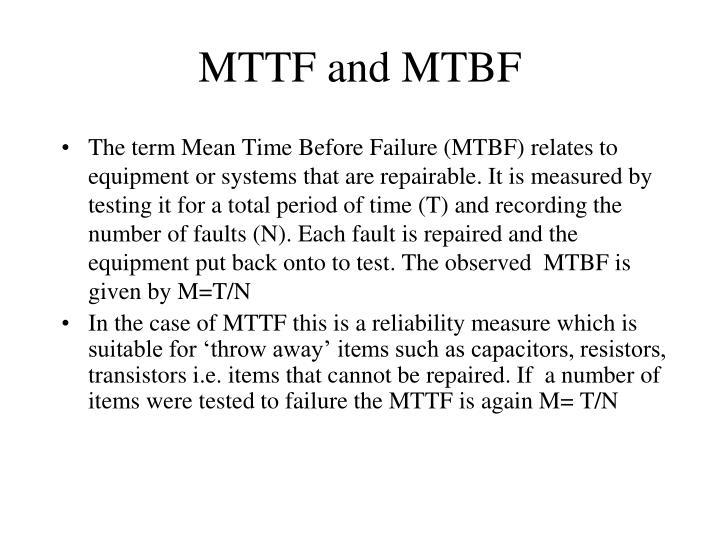 MTTF and MTBF