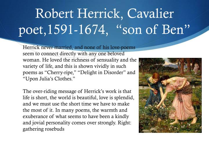 robert herrick delight in disorder analysis Poem analysis doc 'delight in disorder' herrick, robert // hutchinson literary extracts2007, p1 the article presents the poem delight in disorder, by.