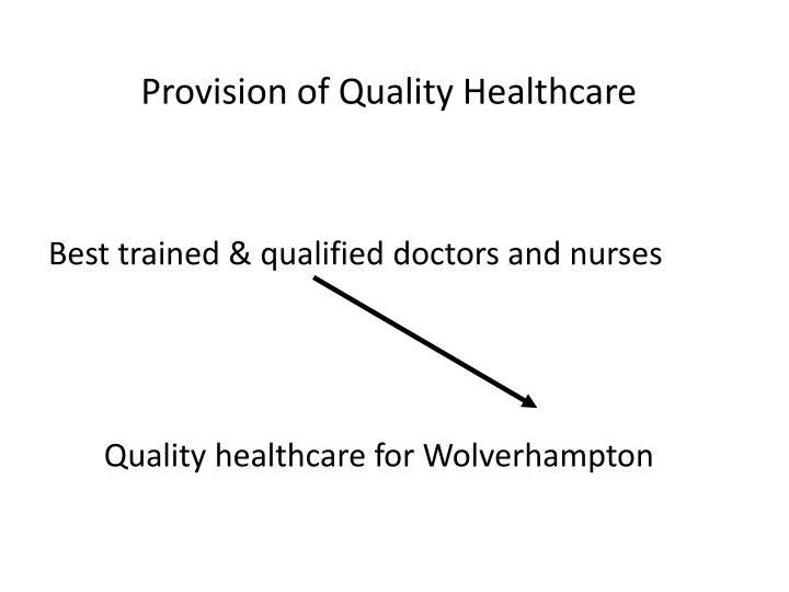 Provision of Quality Healthcare
