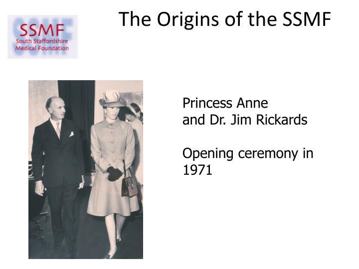 The origins of the ssmf