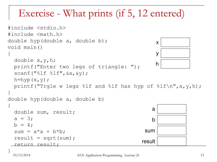 Exercise - What prints (if 5, 12 entered)