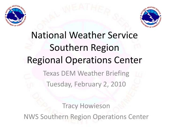national weather service southern region regional operations center n.