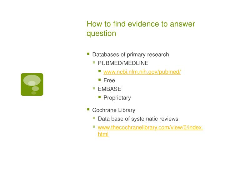 How to find evidence to answer question