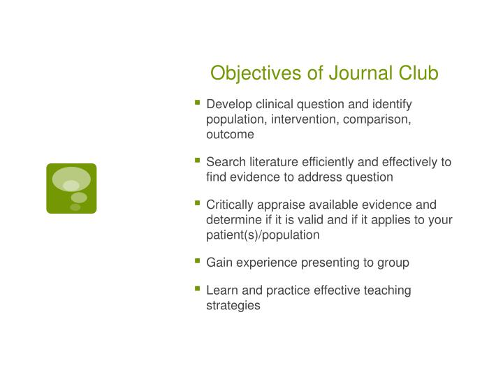 Objectives of Journal Club