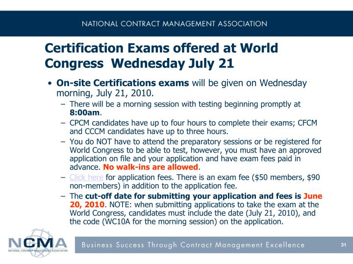 Certification Exams offered at World Congress  Wednesday July 21