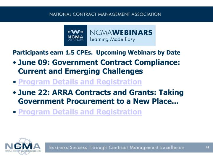 Participants earn 1.5 CPEs.  Upcoming Webinars by Date