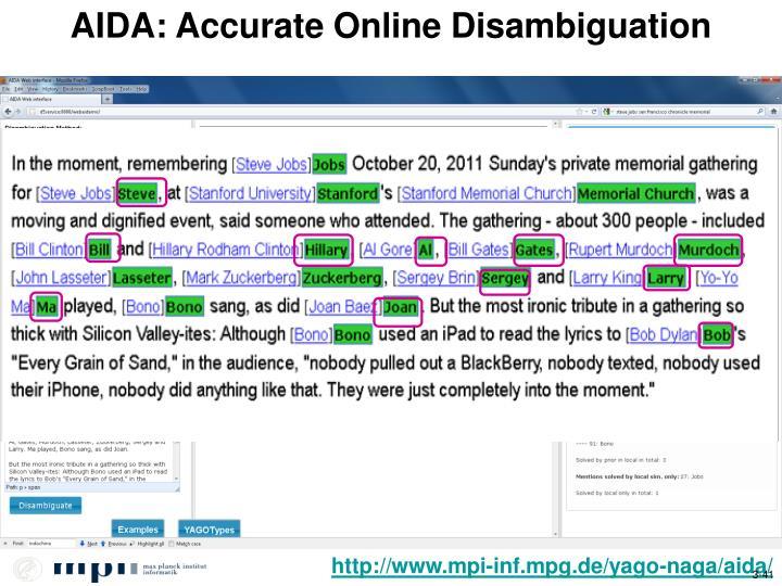 AIDA: Accurate Online Disambiguation