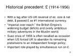 historical precedent 1914 1956