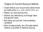 origins of current account deficits