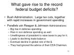 what gave rise to the record federal budget deficits