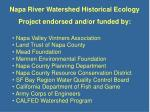 napa river watershed historical ecology project endorsed and or funded by