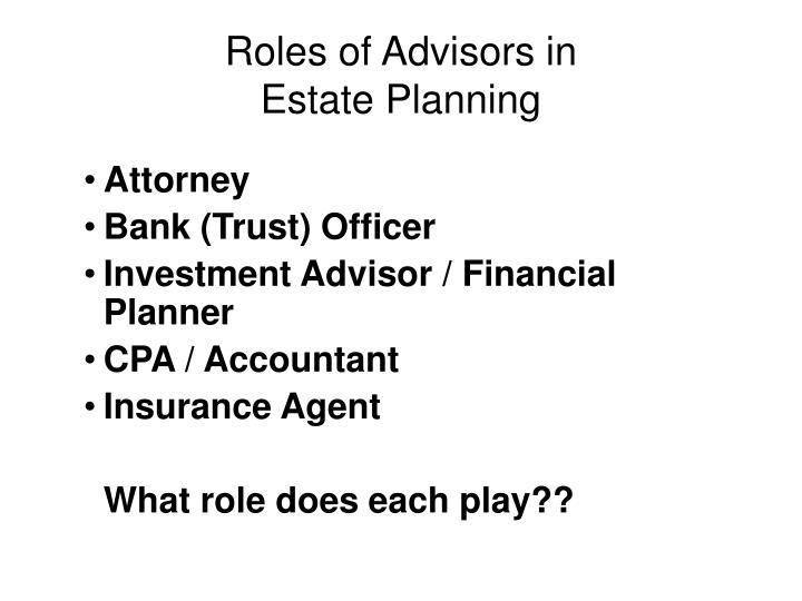 Roles of Advisors in