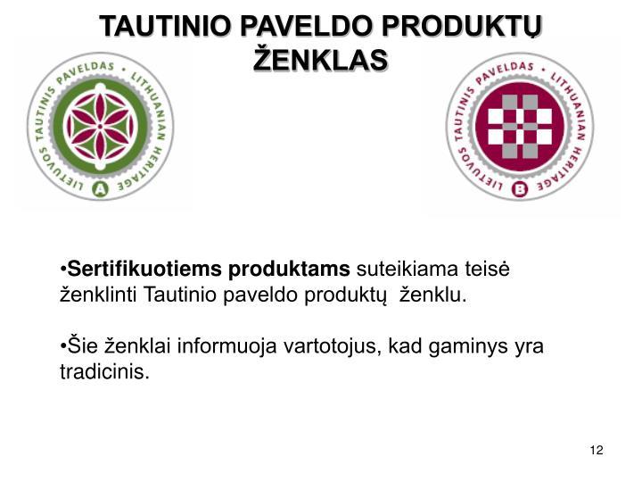 TAUTINIO PAVELDO PRODUKTŲ ŽENKLAS