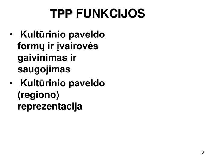 Tpp funkcijos