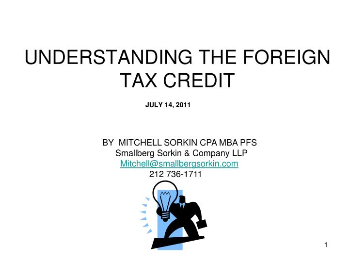 Ppt Understanding The Foreign Tax Credit Powerpoint Presentation