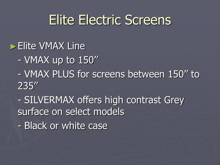 Elite Electric Screens