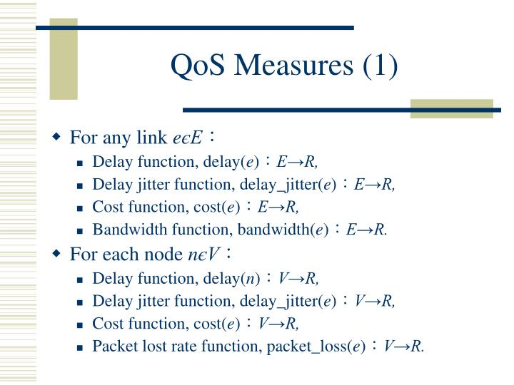 QoS Measures (1)