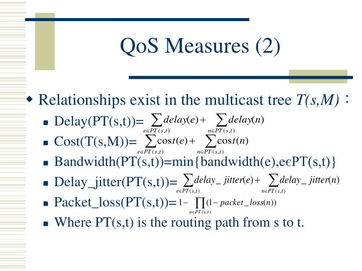 QoS Measures (2)