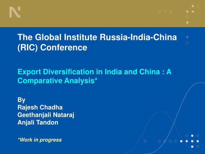 The Global Institute Russia-India-China (RIC) Conference