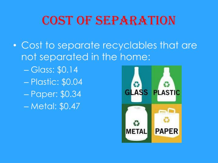 Cost of separation