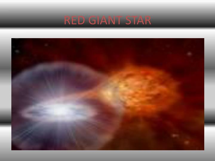 RED GIANT STAR