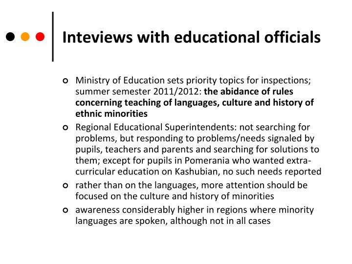 Inteviews with educational officials