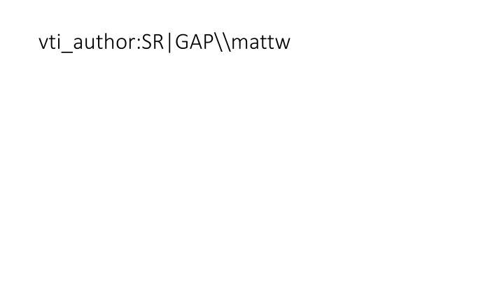 Vti author sr gap mattw