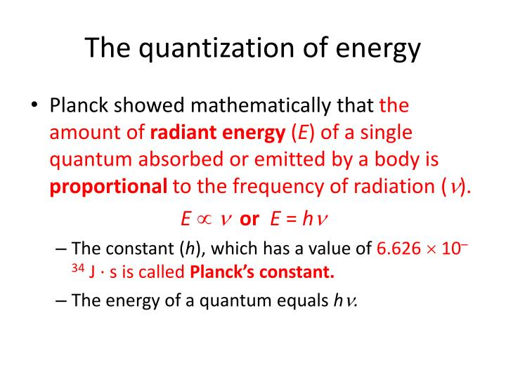 The quantization of energy